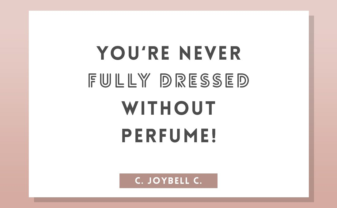 perfume quote by c. joybell c.
