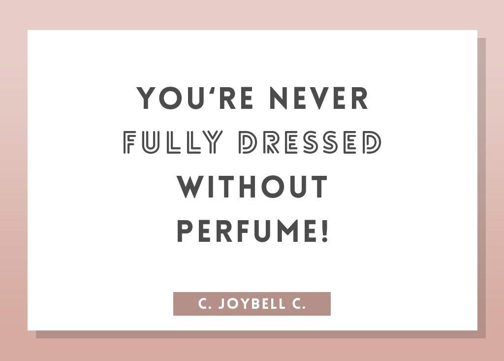 perfume quote by c. joybell c.